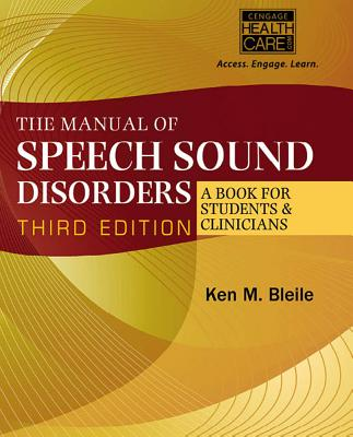 The Manual of Speech Sound Disorders By Bleile, Ken M.